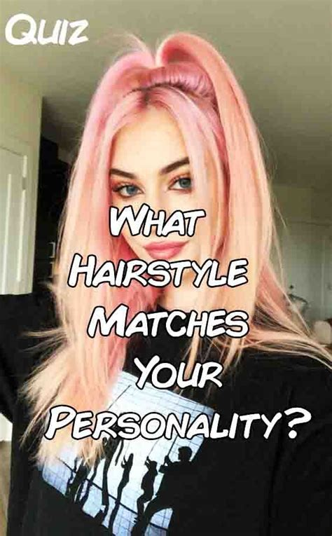 What Hairstyle Matches Your Personality? | Hair quizzes