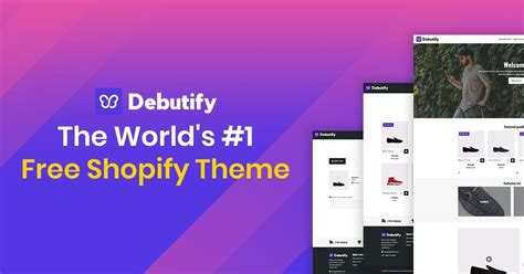 Is Debutify Shopify Theme The Highest-Converting Free Theme?